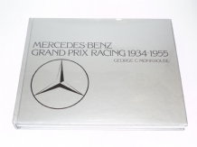 Mercedes-Benz Grand Prix Racing 1934-1955. (George Monkhouse 1984)